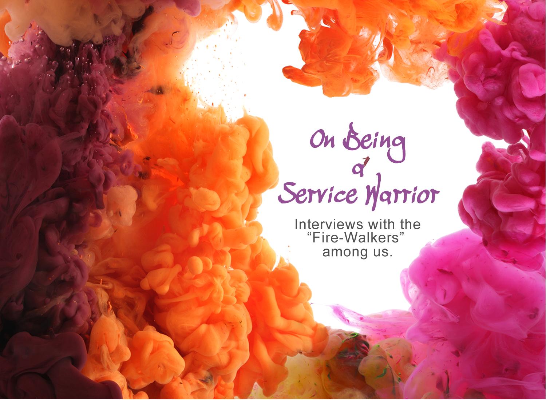 On Being a Service Warrior